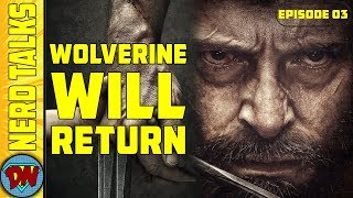 Download Wolverine will Return ? | Nerd Talks Ep 03 | Explained in Hindi Video
