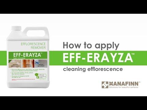 How-to-Use Eff-Erayza™ on Efflorescence