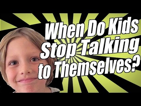 When Do Kids Stop Talking to Themselves?