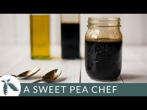 How To Make Balsamic Vinaigrette | A Sweet Pea Chef