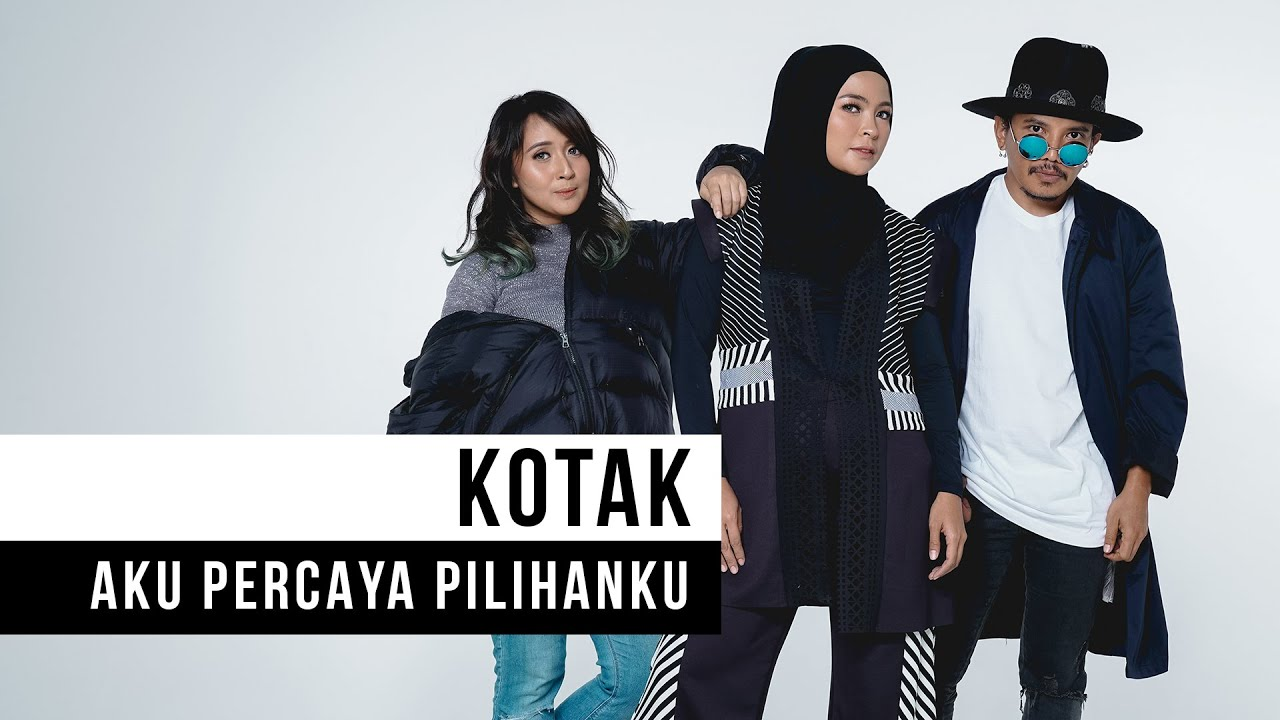 Download Kotak - Aku Percaya Pilihanku MP3 Gratis