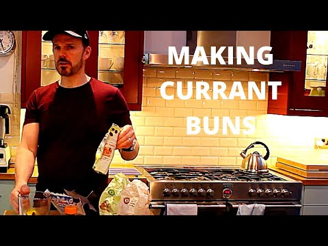 MAKING CURRANT BUNS WITH NO SUGAR