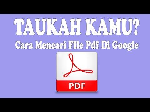 Cara Mencari File Pdf di Google 100% Work!