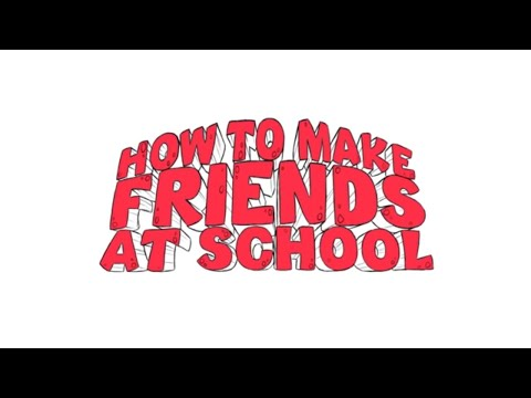 Animation - How to Make Friends at School