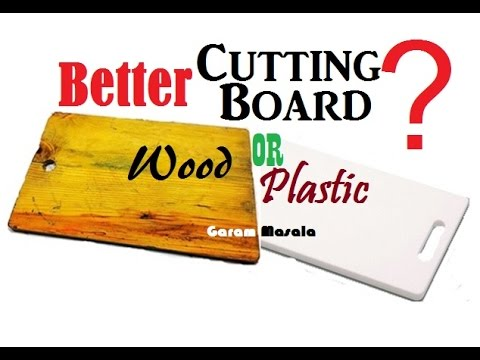 Better Cutting Board ? Wood or Plastic? നല്ല കട്ടിങ് ബോർഡ് ഏത് ?