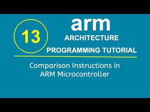 ARM Programming Tutorial 13- Comparison Instructions in ARM Microcontroller