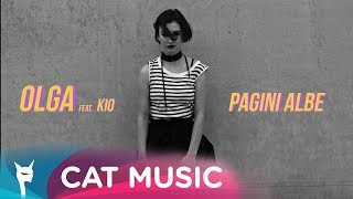 Olga Verbitchi feat. Kio - Pagini albe (Official Video)