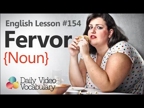 English Lesson # 154 -  Fervor (Noun) - Learn English Pronunciation & Vocabulary.