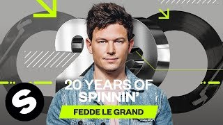 20 Years of Spinnin' Records - Fedde Le Grand