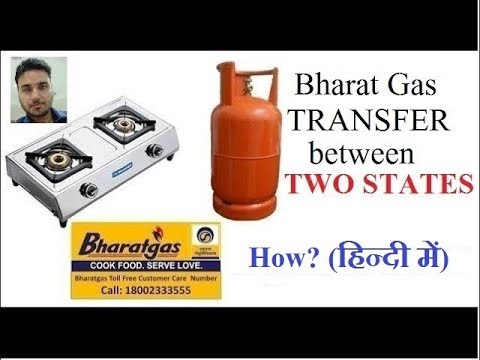 How to transfer Bharat gas from one state to another