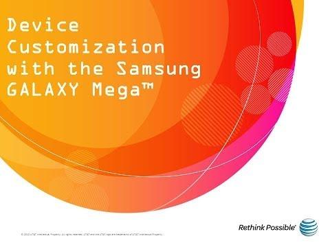 Samsung Galaxy Mega : Device Customization