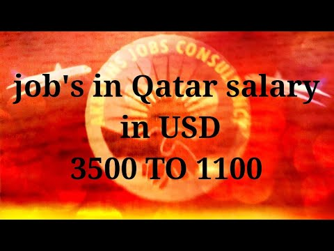 How to get job in Qatar salary in usd!!!latest update 2018