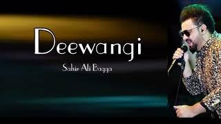 Deewangi OST | Sahir Ali Bagga ( Lyrical Video )