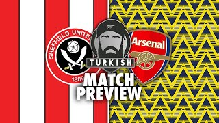 SHEFFIELD UTD vs ARSENAL MATCH PREVIEW 📝 | THE ONLY COMPETITION WE HAVE LEFT❗️ | LINEUP | PREDICTION
