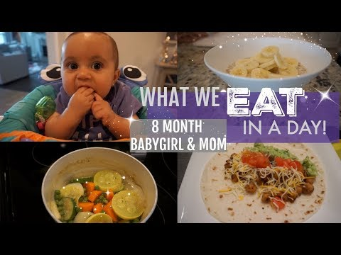 WHAT WE EAT IN A DAY  // 8 MONTH OLD BABY & MOM // Volume 1