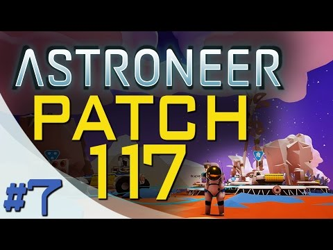 PATCH 117 - BUG FIXES - WINCH - TRADE PLATFORM - ASTRONEER - Ep. 7