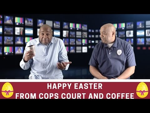 Happy Easter From Cops Court and Coffee | Celebrate Easter