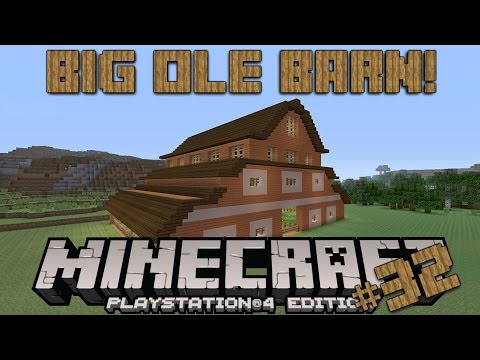 Minecraft PS4 Survival #32 | BIG OLE BARN!