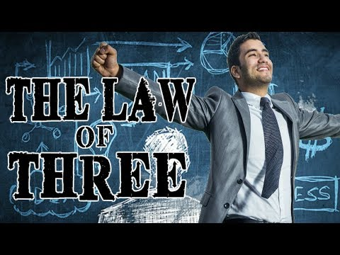 The LAW of Three - How to Increase Your Income GUARANTEED