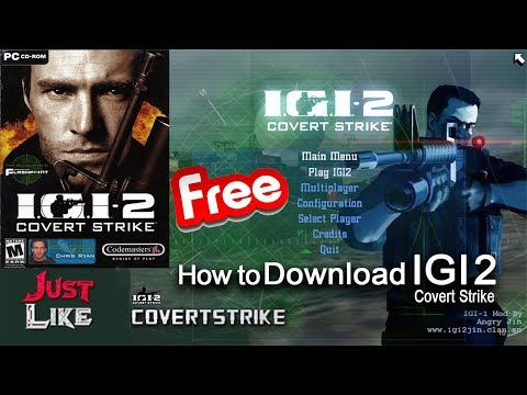 How to Download IGI 2 Covert Strike Free in Windows xp/7/8/10