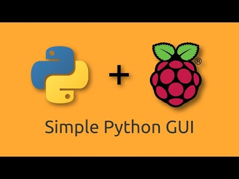 Create Custom Python Tkinter GUI Apps For Raspberry Pi