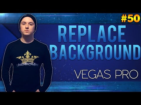 Sony Vegas Pro 13: How To Remove The Background And Replace It - Tutorial #50