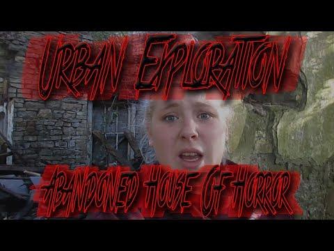 Urban Exploration - Abandoned House Of Horror