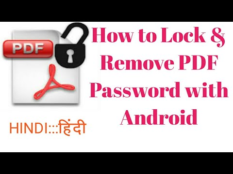 How to Lock Pdf File With Password || Remove PDF Password with Android -[hindi]