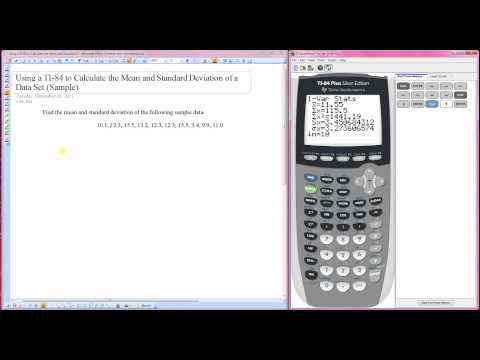 Using a TI-84 to Calculate the Mean and Standard Deviation of a Data Set (Sample)