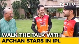Walk The Talk With Afghan Cricketers In IPL