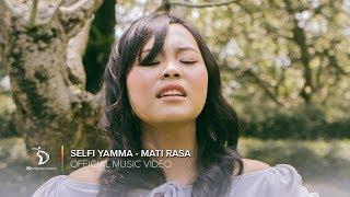Selfi Yamma Lida - Mati Rasa