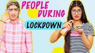 People During Lockdown | SAMREEN ALI