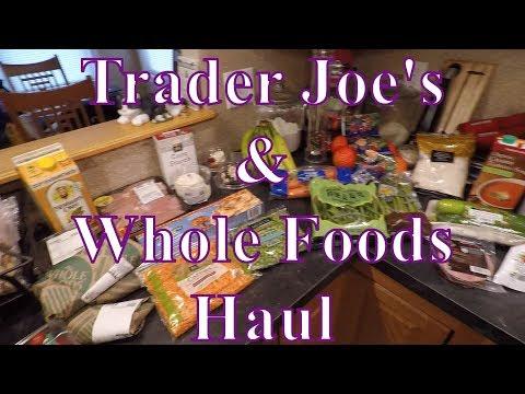 Trader Joe's & Whole Foods Haul 02/11/18