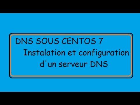 DNS SOUS CENTOS 7 , Linux BIND  !
