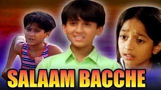 Salaam Bacche (2007) Full Hindi Movie | Meghan Jadhav, Ravi Behl, Vrajesh Hirjee, Razak Khan