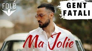 Gent Fatali  Ma Jolie  Official Video