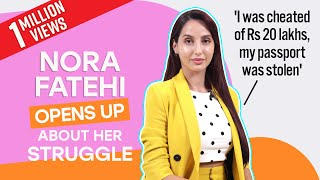 Nora Fatehi's SHOCKING Untold Story: I was cheated and bullied   O Saki Saki   Dilbar   Ep 01