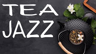 Afternoon Tea Jazz - Relaxing Aroma Tea JAZZ Music For Work,Study,Reading