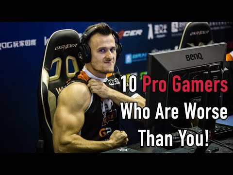 10 Professional Gamers Who Are Worse Than You Are
