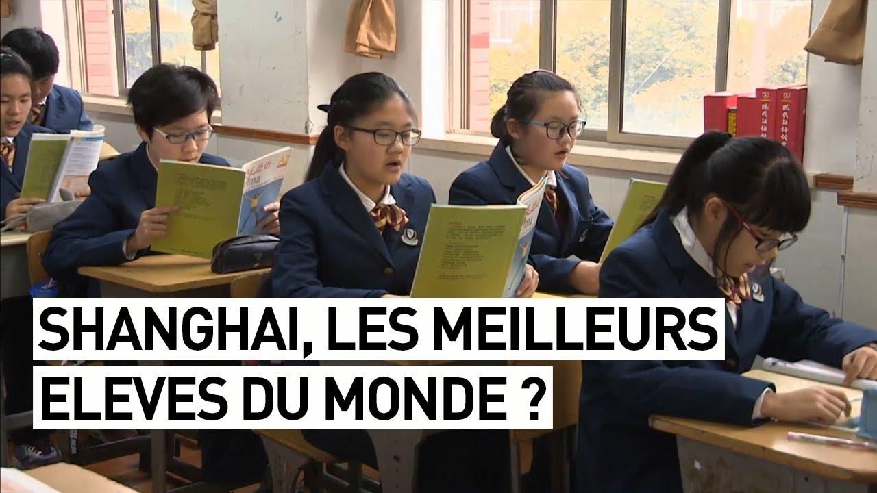 SHANGHAI, LES MEILLEURS ÉLÈVES DU MONDE ?