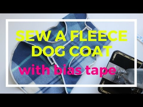 Sewing a fleece dog coat with a bias tape