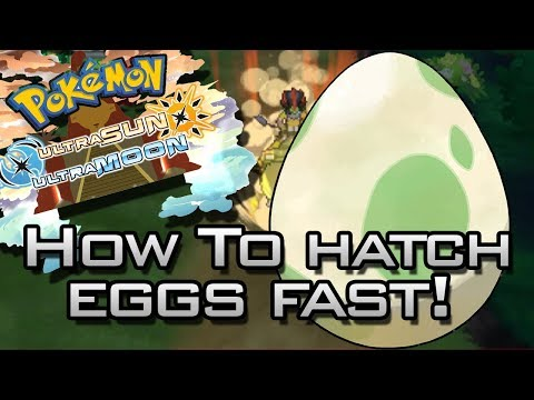 Pokemon Ultra Sun & Ultra Moon Tips: How To Hatch Eggs Super Fast!