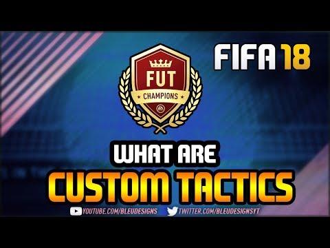 FIFA 18 | CUSTOM TACTICS EXPLAINED! | WHAT ARE CUSTOM TACTICS? | DO CUSTOM TACTICS WORK?