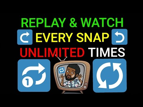 SNAPCHAT HACKS: HOW TO REPLAY & WATCH EVERY SNAP UNLIMITED TIMES IN 24 HOURS: SNAPCHAT 101