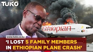 The pain of losing Five Family members in the Ethiopian Airline plane Crash| Tuko TV