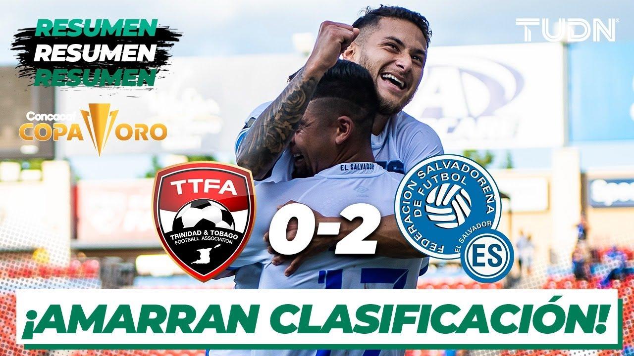 Resumen y goles   Trinidad y Tobago 0-2 El Salvador   Copa Oro 2021   Grupo A   TUDN