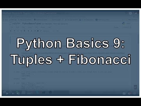 Python Tuples, Tuple Manipulation, and Fibonacci Sequence