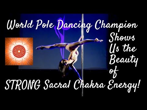 Must-See Pole Dance Champion Demos 7 Key Signs of Strong Sacral Chakra!