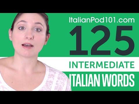 Learn 125 Intermediate Italian Words with Ilaria! Italian Vocabulary Made Easy