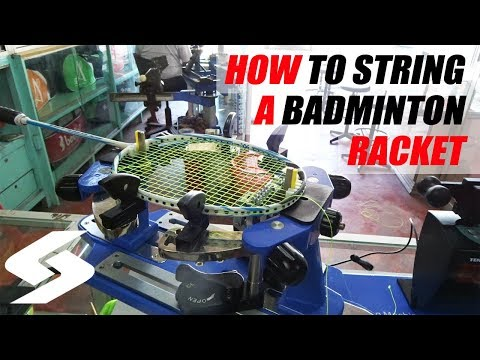How To String A Badminton Racket Using An Automatic Stringing Machine